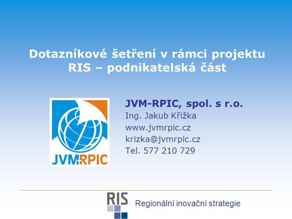 Dotazníkové šetření v rámci projektu RIS – podnikatelská část JVM-RPIC, spol.