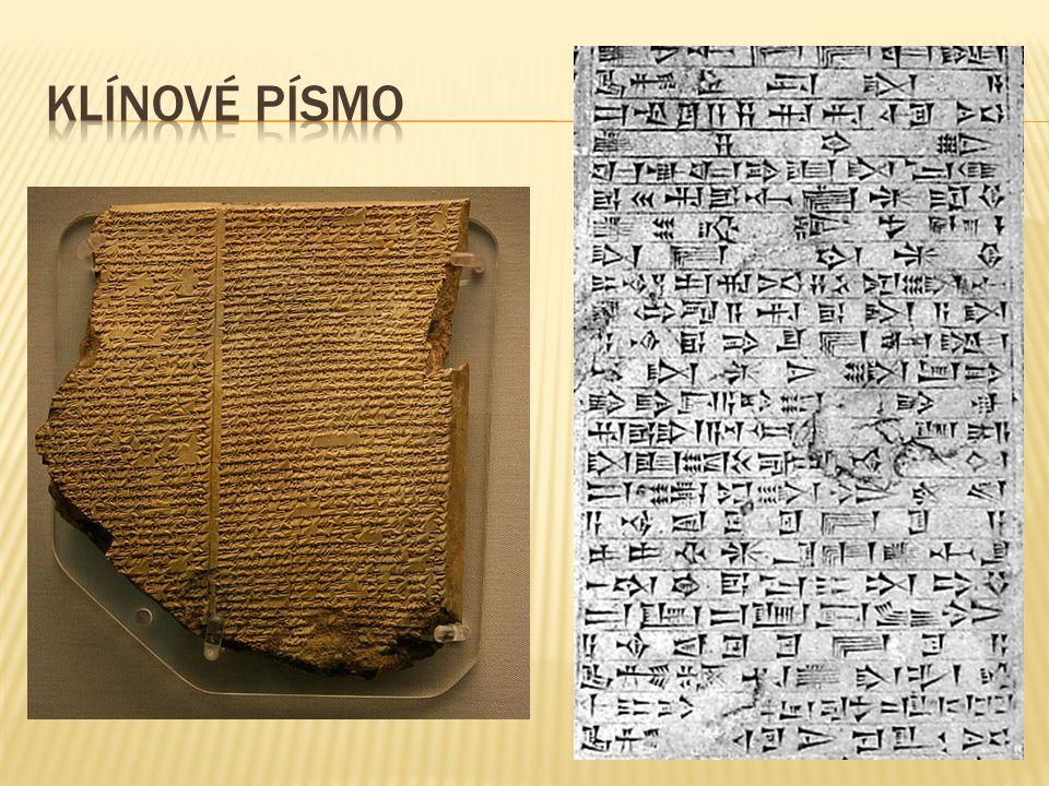  Znaky mají tvar klínů  Hliněné destičky  Do měkké hlíny  Několik set znaků  Od Sumerů ho převzali i další obyvatelé M.