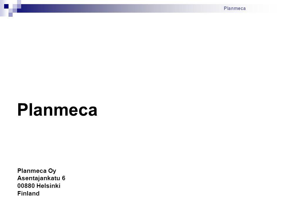 Planmeca Planmeca Oy Asentajankatu 6 00880 Helsinki Finland Planmeca
