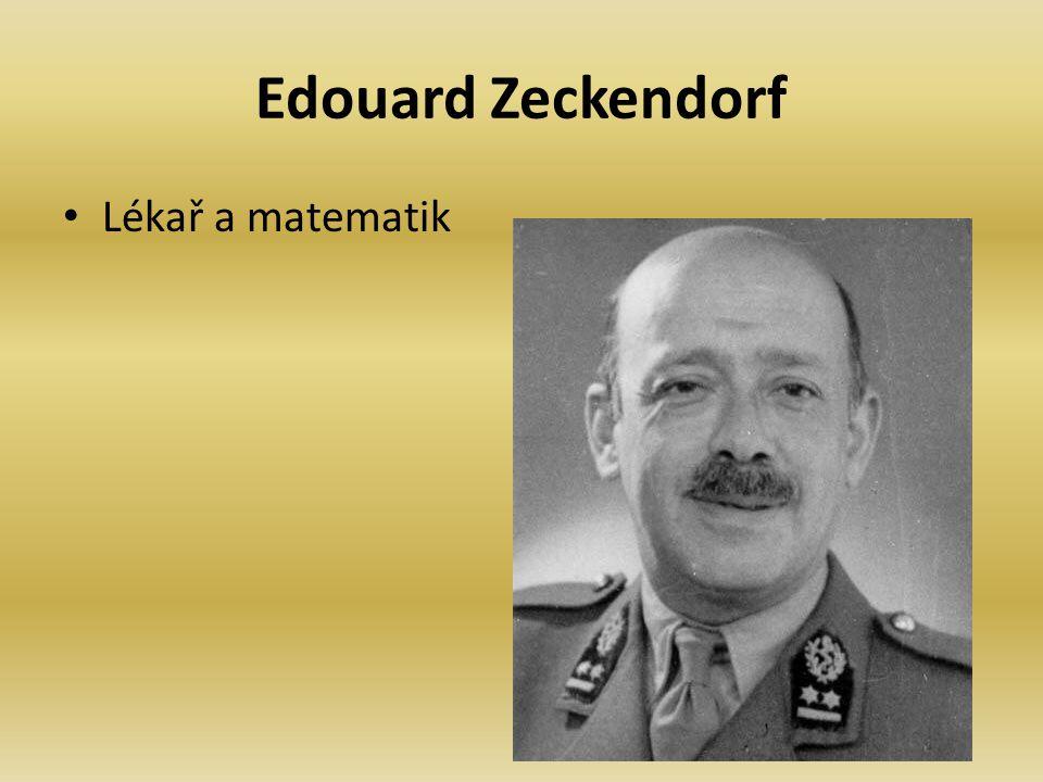 Edouard Zeckendorf Lékař a matematik