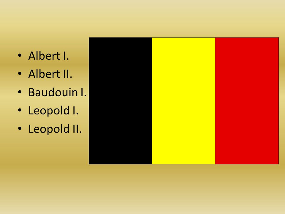 Albert I. Albert II. Baudouin I. Leopold I. Leopold II.