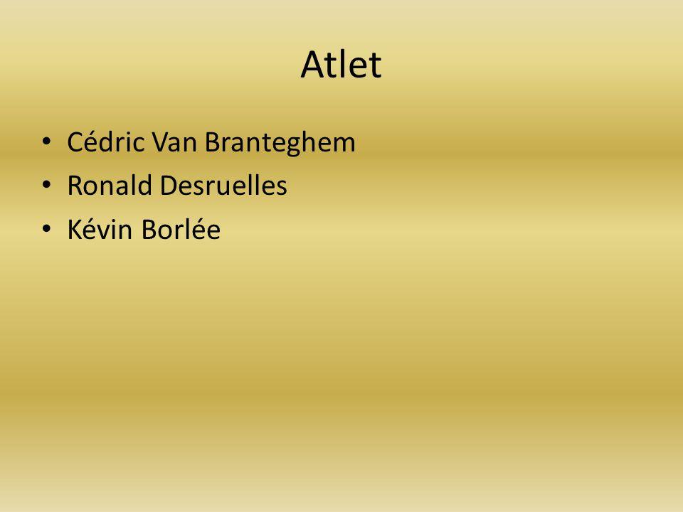 Atlet Cédric Van Branteghem Ronald Desruelles Kévin Borlée