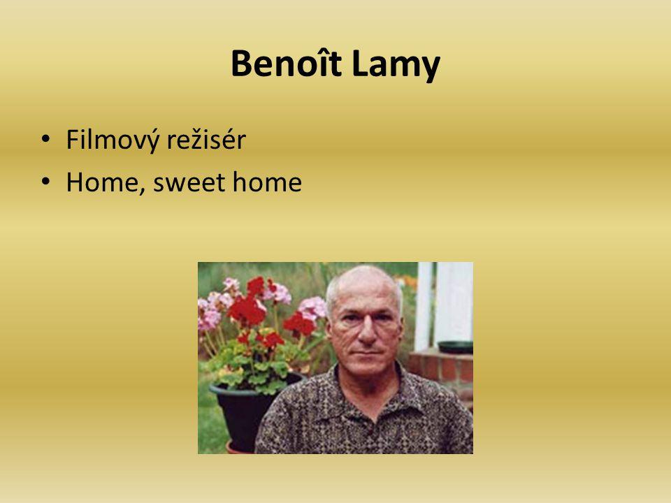 Benoît Lamy Filmový režisér Home, sweet home