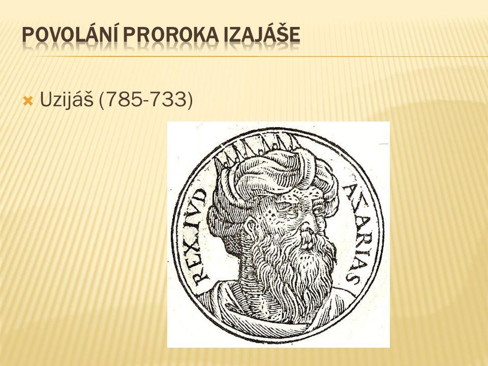  Uzijáš (785-733)