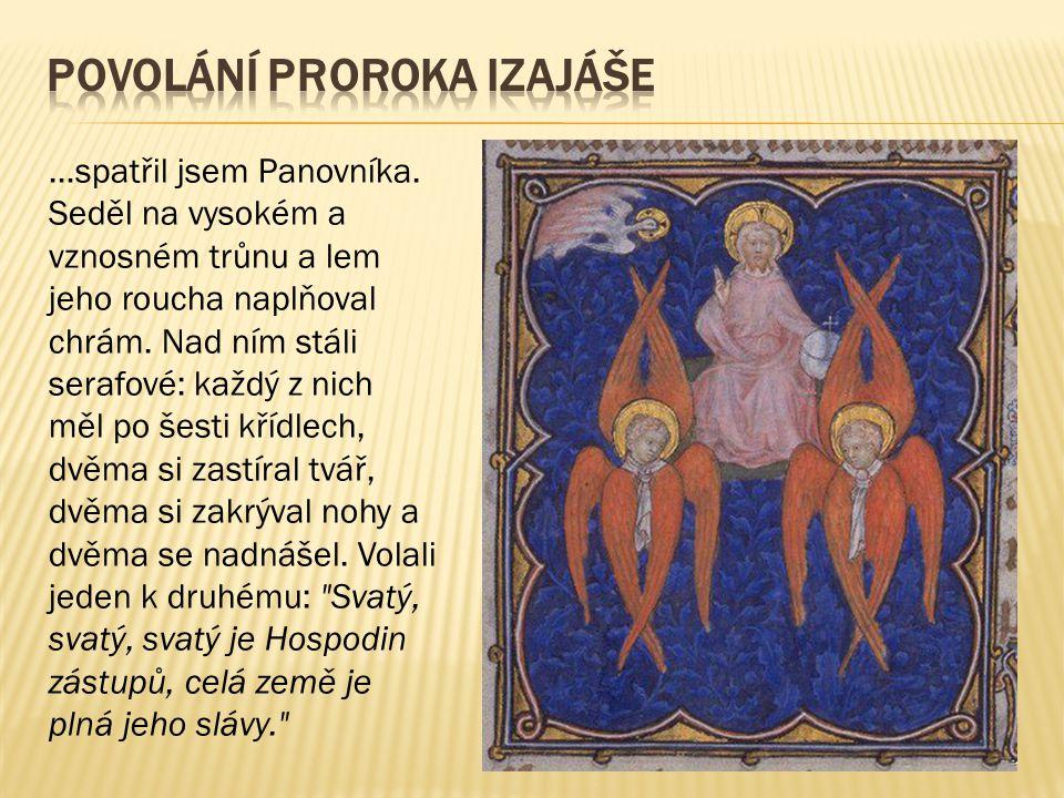 Seraf je jedním z řádů nebeských bytostí, o nichž se zmiňuje kniha Izajáš.