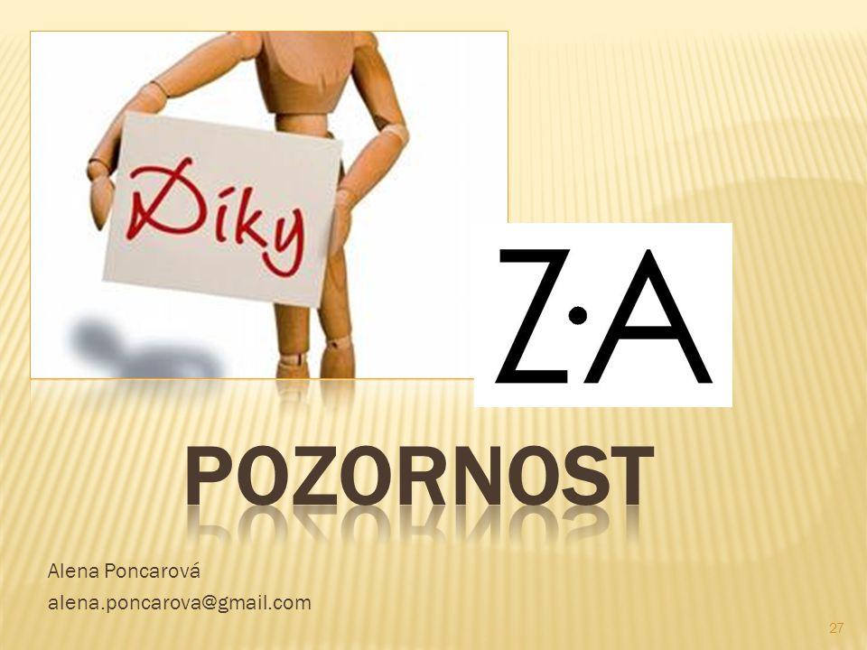 Alena Poncarová alena.poncarova@gmail.com 27