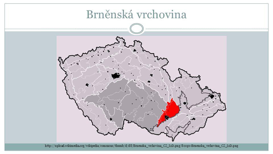 Brněnská vrchovina http://upload.wikimedia.org/wikipedia/commons/thumb/d/d8/Brnenska_vrchovina_CZ_I2D.png/800px-Brnenska_vrchovina_CZ_I2D.png