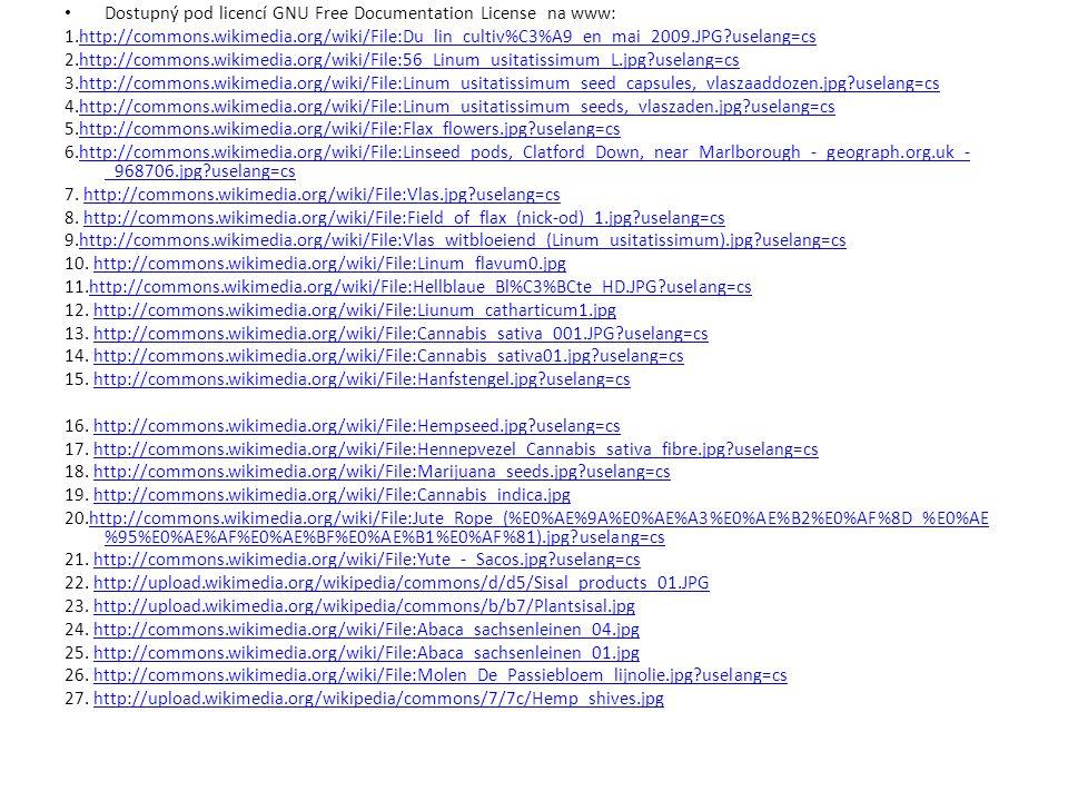 Dostupný pod licencí GNU Free Documentation License na www: 1.http://commons.wikimedia.org/wiki/File:Du_lin_cultiv%C3%A9_en_mai_2009.JPG?uselang=cshtt