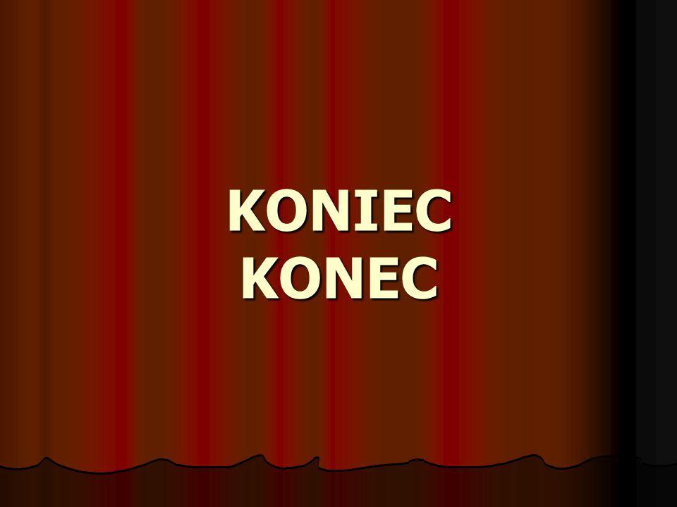 KONIEC KONEC
