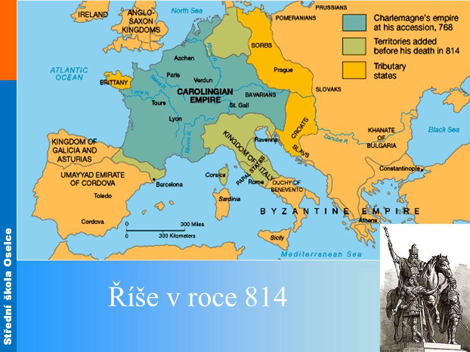 Střední škola Oselce Říše v roce 814