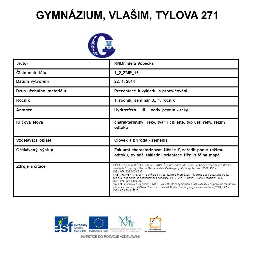 GYMNÁZIUM, VLAŠIM, TYLOVA 271 Autor RNDr.