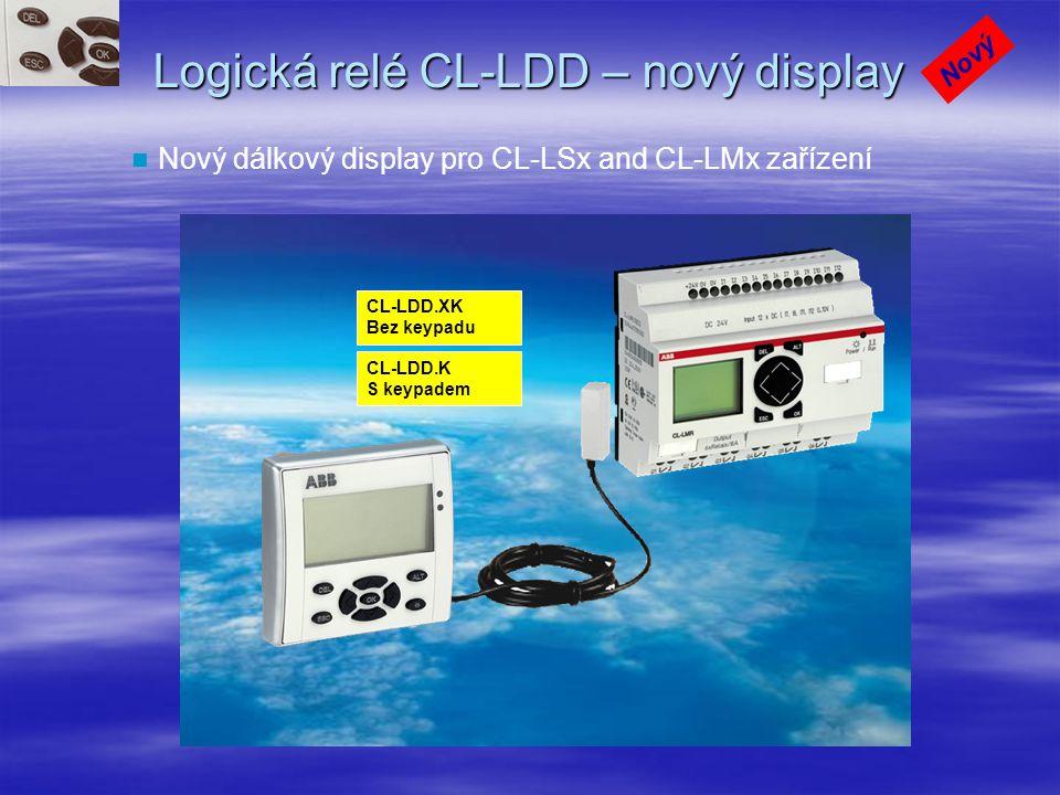 Logická relé CL-LDD – nový display Nový dálkový display pro CL-LSx and CL-LMx zařízení Nový CL-LDD.XK Bez keypadu CL-LDD.K S keypadem