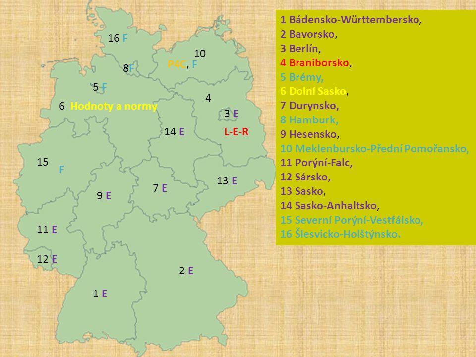 1 Bádensko-Württembersko, 2 Bavorsko, 3 Berlín, 4 Braniborsko, 5 Brémy, 6 Dolní Sasko, 7 Durynsko, 8 Hamburk, 9 Hesensko, 10 Meklenbursko-Přední Pomoř