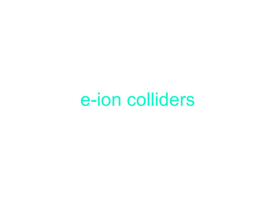 e-ion colliders