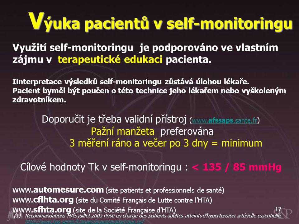 17 Využití self-monitoringu je podporováno ve vlastním zájmu v terapeutické edukaci pacienta. Iinterpretace výsledků self-monitoringu zůstává úlohou l