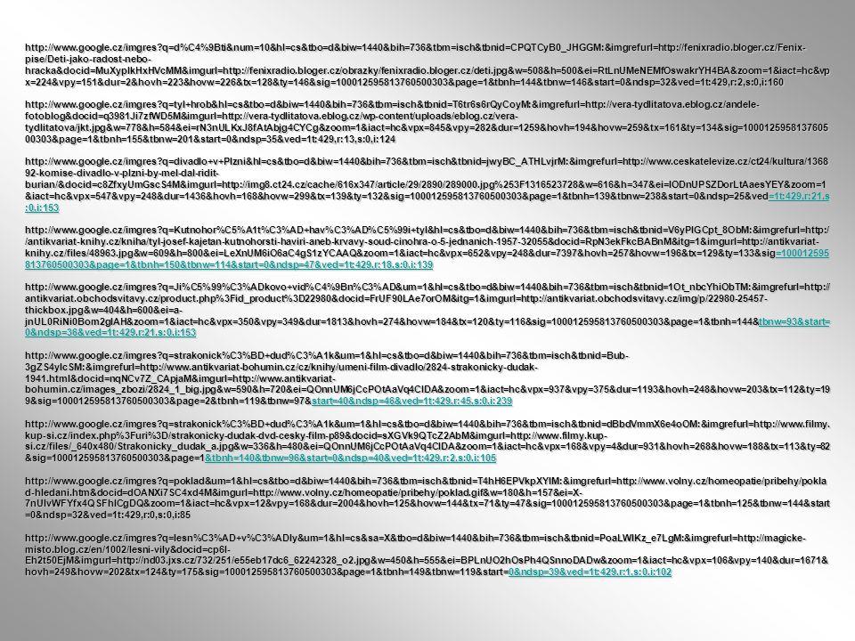 http://www.google.cz/imgres?q=d%C4%9Bti&num=10&hl=cs&tbo=d&biw=1440&bih=736&tbm=isch&tbnid=CPQTCyB0_JHGGM:&imgrefurl=http://fenixradio.bloger.cz/Fenix