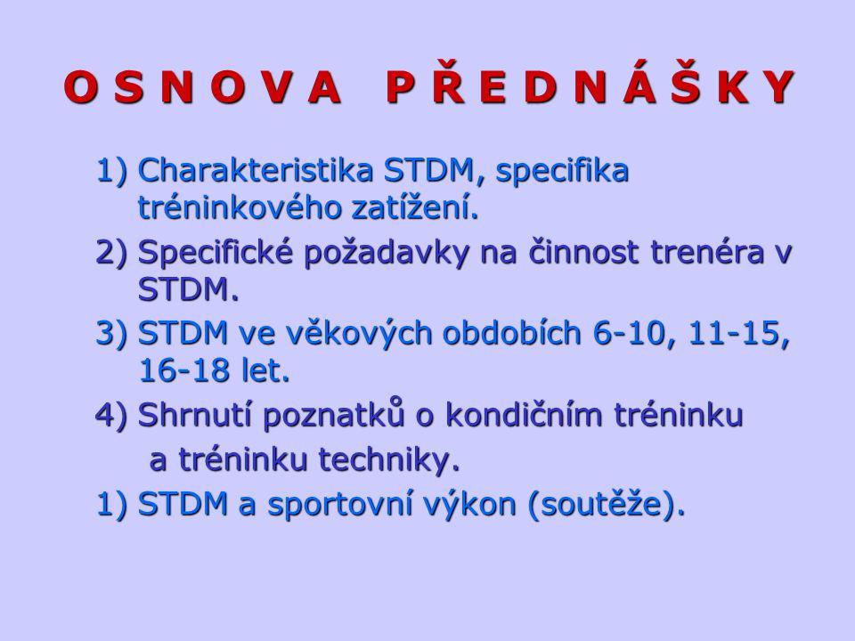 SPORTOVNÍ TRÉNINK DĚTÍ A MLÁDEŽE Long-term athlete development (LTAD) Rozlišuje se šest stádií sportovní přípravy.Rozlišuje se šest stádií sportovní přípravy.