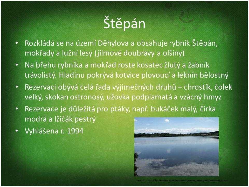 Štěpán Rozkládá se na území Děhylova a obsahuje rybník Štěpán, mokřady a lužní lesy (jilmové doubravy a olšiny) Na břehu rybníka a mokřad roste kosate