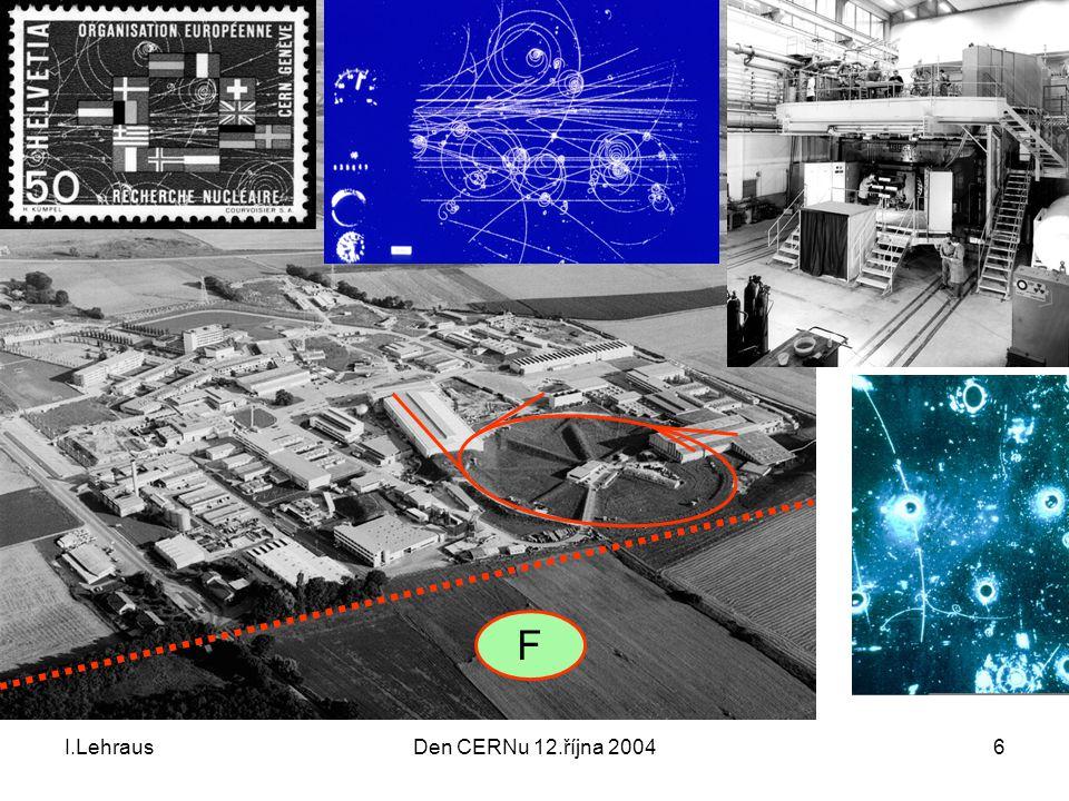 I.LehrausDen CERNu 12.října 20046 F