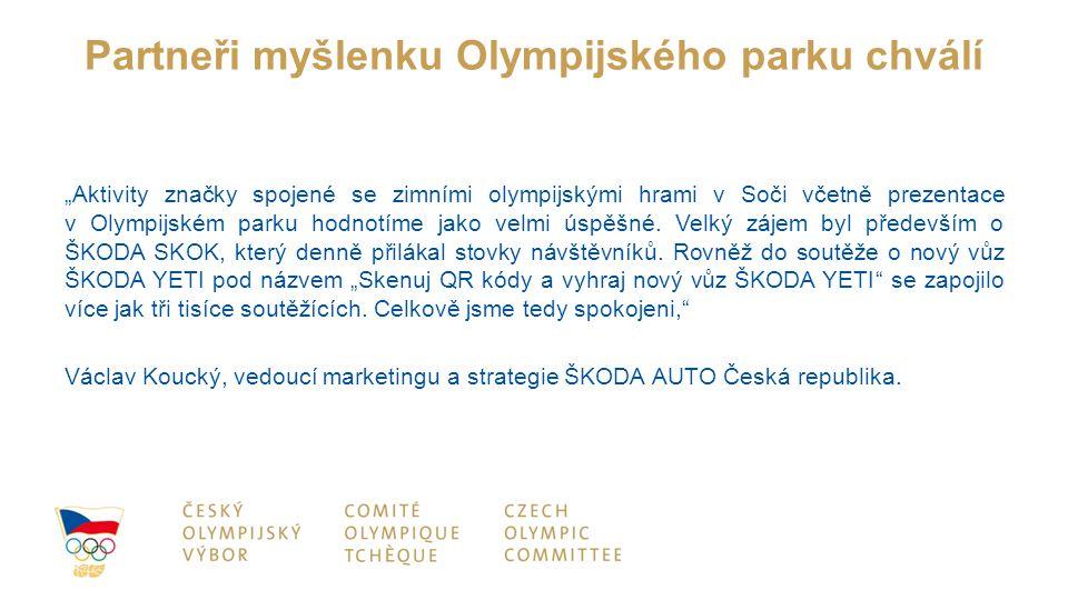 """Partneři myšlenku Olympijského parku chválí """"Aktivity značky spojené se zimními olympijskými hrami v Soči včetně prezentace v Olympijském parku hodnotíme jako velmi úspěšné."""