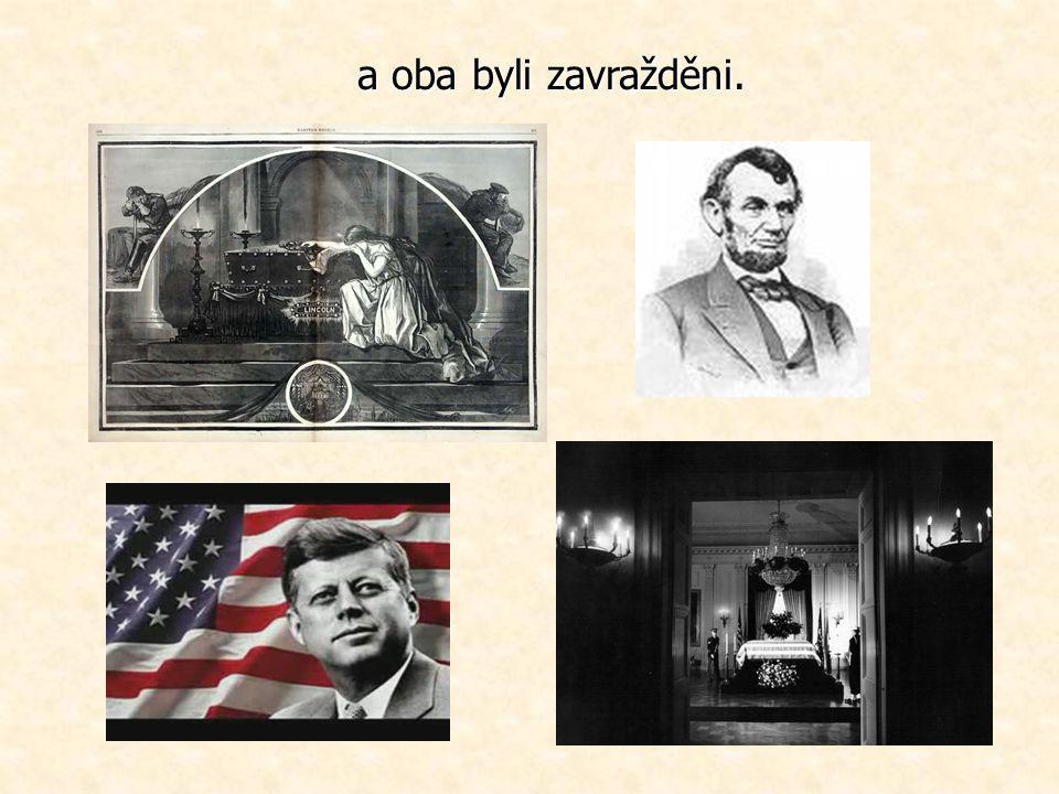 Všichni znáte jména Lincoln a Kennedy. Oba byli prezidenty Spojených států,