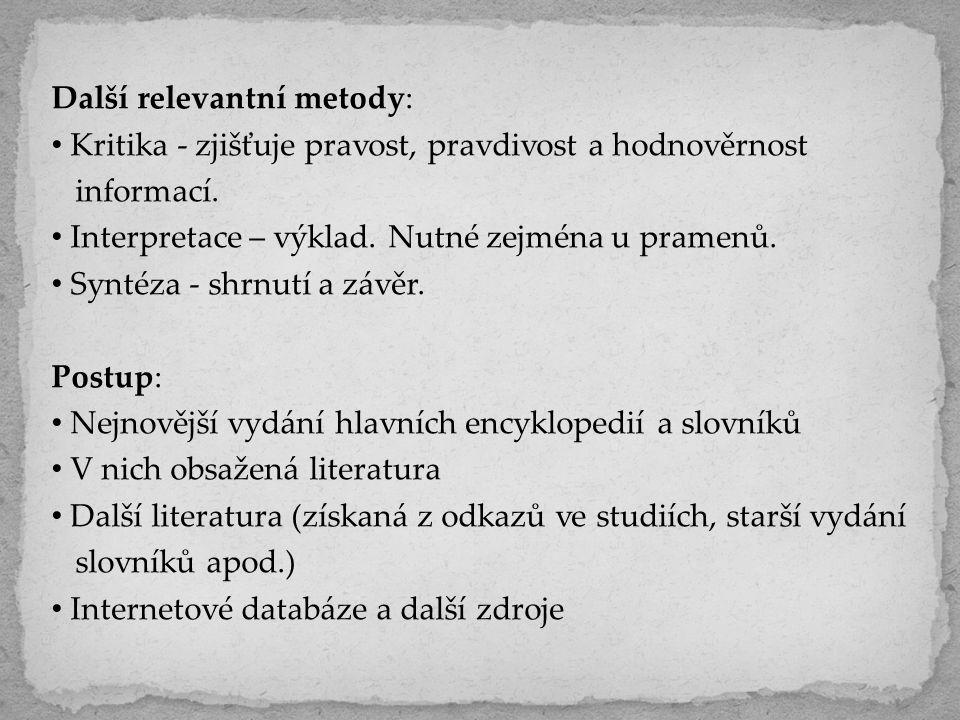 Elektronické zdroje a databáze Jednotná informační brána: www.jib.cz Adresář hudebních sbírek v ČR: http://mus.jib.cz/rism-cr/adresar-hudebnich-sbirek Centrální evidence sbírek muzeí v ČR http://ces.mkcr.cz/ K tematickým katalogům hudebních sbírek viz http://full.nkp.cz/nkkr/NKKR9903/9903138.html Hudebně-historické oddělení České muzeum hudby- Národního muzea http://www.nm.cz/Ceske-muzeum-hudby/Oddeleni- CMH/Hudebne-historicke-oddeleni/