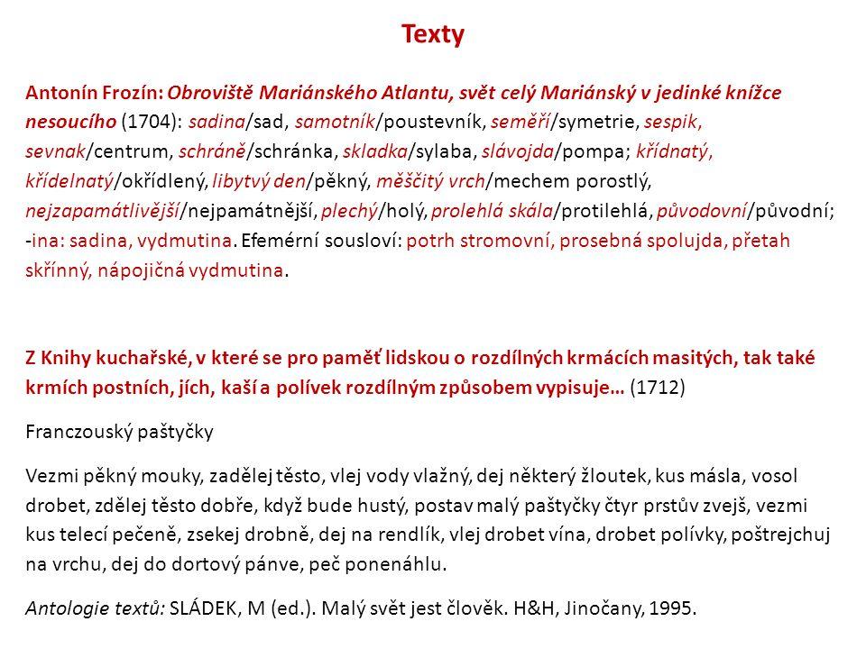 Texty Antonín Frozín: Obroviště Mariánského Atlantu, svět celý Mariánský v jedinké knížce nesoucího (1704): sadina/sad, samotník/poustevník, seměří/sy