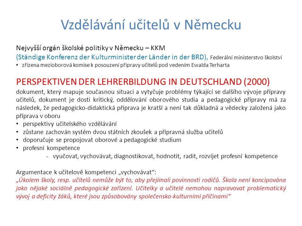 Vzdělávání učitelů v Německu Nejvyšší orgán školské politiky v Německu – KKM (Ständige Konferenz der Kulturminister der Länder in der BRD), Federální