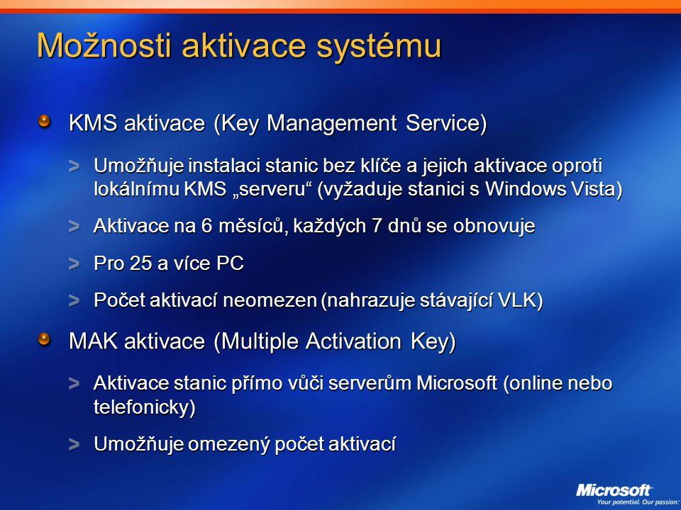 """Možnosti aktivace systému KMS aktivace (Key Management Service) Umožňuje instalaci stanic bez klíče a jejich aktivace oproti lokálnímu KMS """"serveru (vyžaduje stanici s Windows Vista) Aktivace na 6 měsíců, každých 7 dnů se obnovuje Pro 25 a více PC Počet aktivací neomezen (nahrazuje stávající VLK) MAK aktivace (Multiple Activation Key) Aktivace stanic přímo vůči serverům Microsoft (online nebo telefonicky) Umožňuje omezený počet aktivací"""
