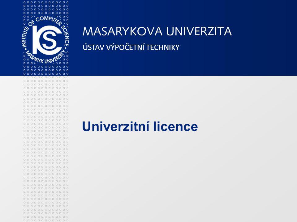 ÚSTAV VÝPOČETNÍ TECHNIKY ics.muni.cz Úvod Aktuální informace o celouniverzitních softwarových licencích jsou uživatelům k dispozici na adrese http://www.muni.cz/ics/services/software