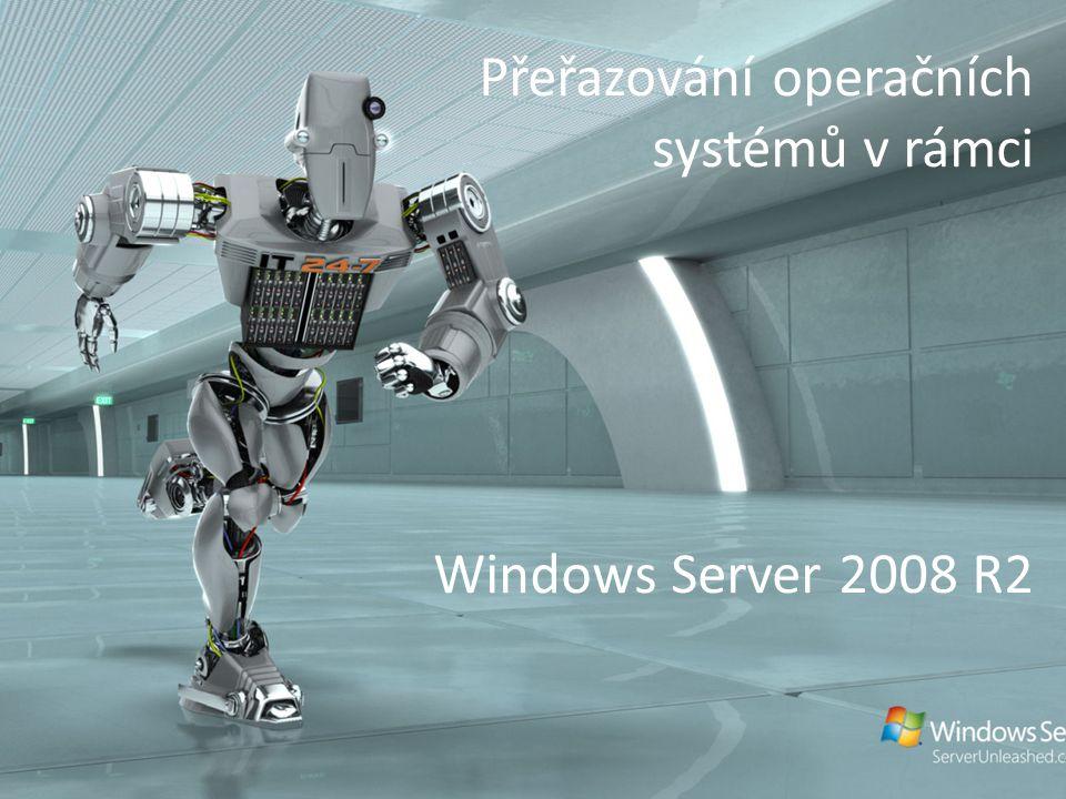 Přeřazování operačních systémů v rámci Windows Server 2008 R2