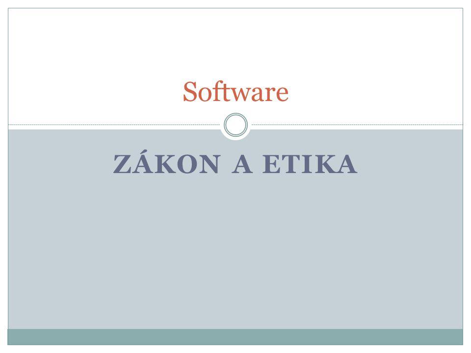 Právní aspekty užívání softwaru Program- zboží a autorské dílo Tvůrce programu- autorská práva Ostatní uživatelé- získávají pouze licenci