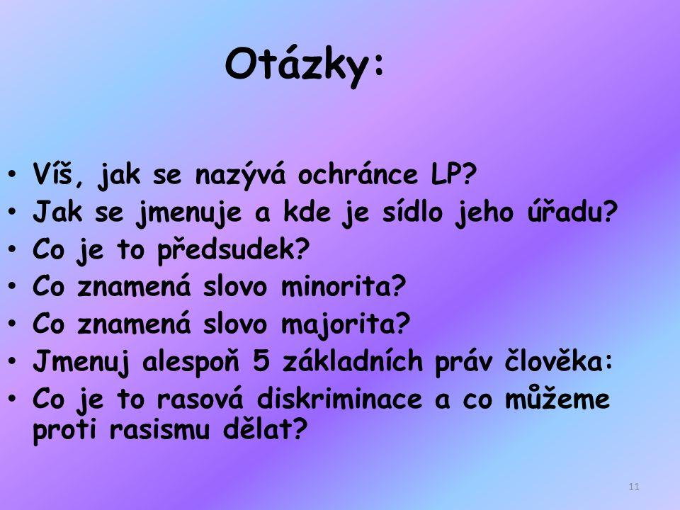Řešení: ombudsman JUDr.Pavel Varvařovský, Brno předsudek – předem učiněný n.