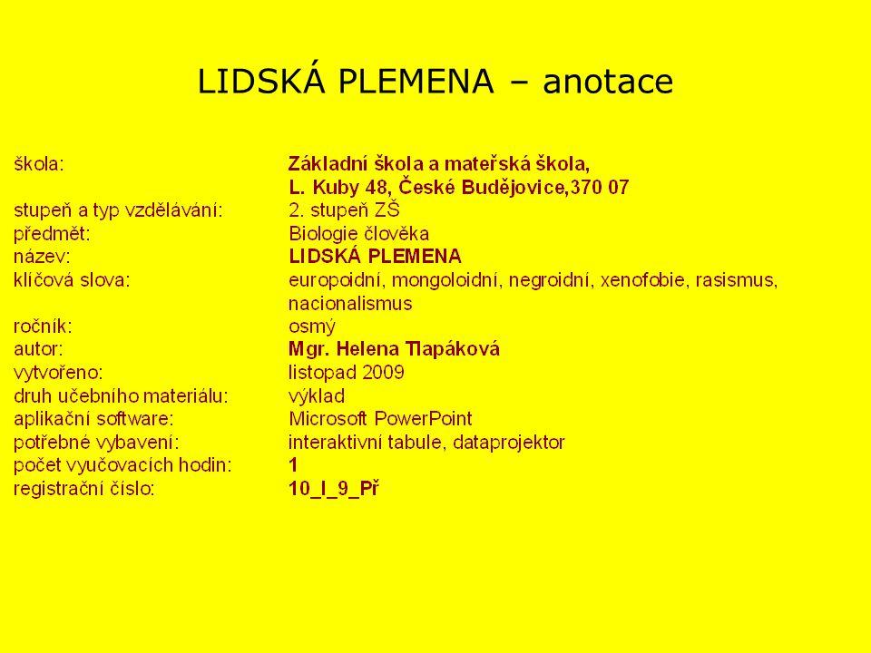 LIDSKÁ PLEMENA – anotace