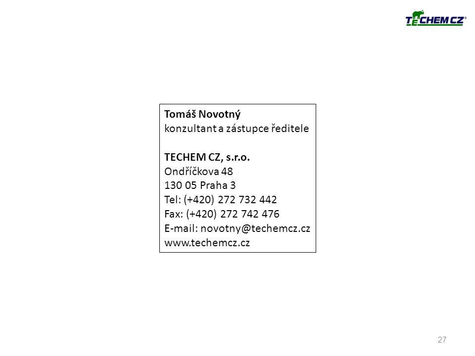 27 Tomáš Novotný konzultant a zástupce ředitele TECHEM CZ, s.r.o. Ondříčkova 48 130 05 Praha 3 Tel: (+420) 272 732 442 Fax: (+420) 272 742 476 E-mail: