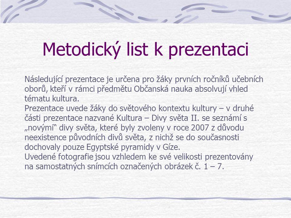 Metodický list k prezentaci Následující prezentace je určena pro žáky prvních ročníků učebních oborů, kteří v rámci předmětu Občanská nauka absolvují