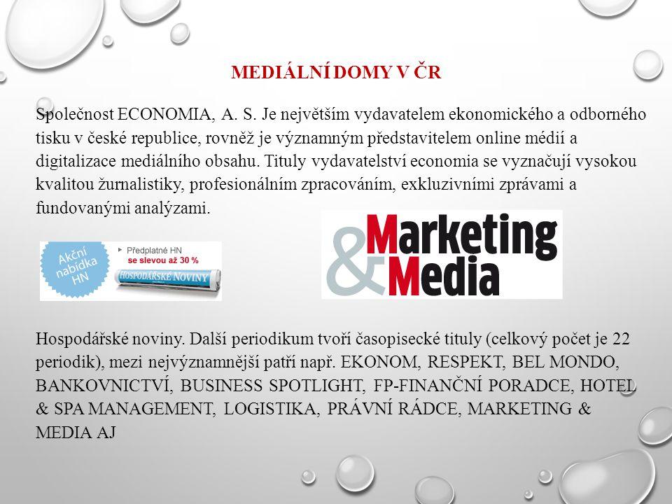 MEDIÁLNÍ DOMY V ČR Společnost ECONOMIA, A. S. Je největším vydavatelem ekonomického a odborného tisku v české republice, rovněž je významným představi