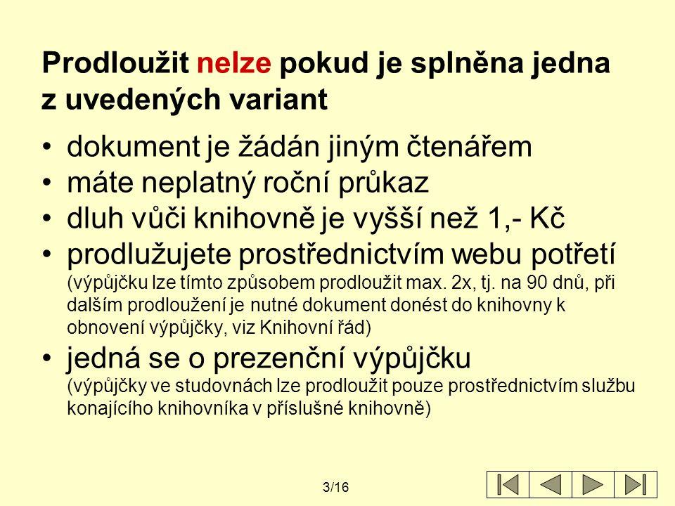 """14/16 pokud není v detailu """"Podrobnosti o výpůjčce č."""