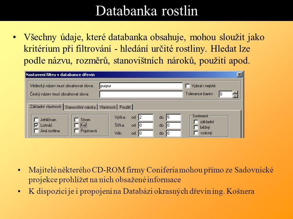 Databanka rostlin Všechny údaje, které databanka obsahuje, mohou sloužit jako kritérium při filtrování - hledání určité rostliny.