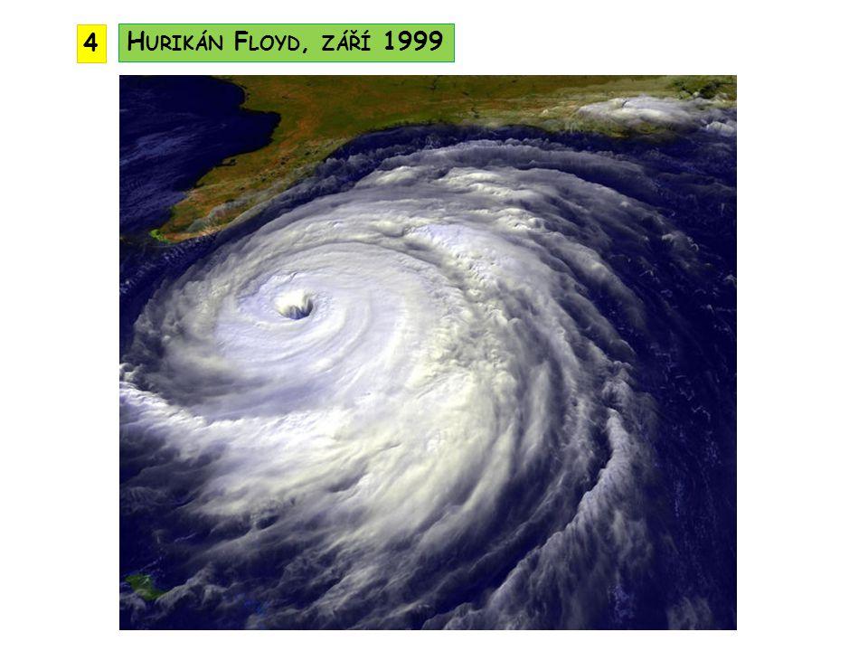 H URIKÁN F LOYD, ZÁŘÍ 1999 4