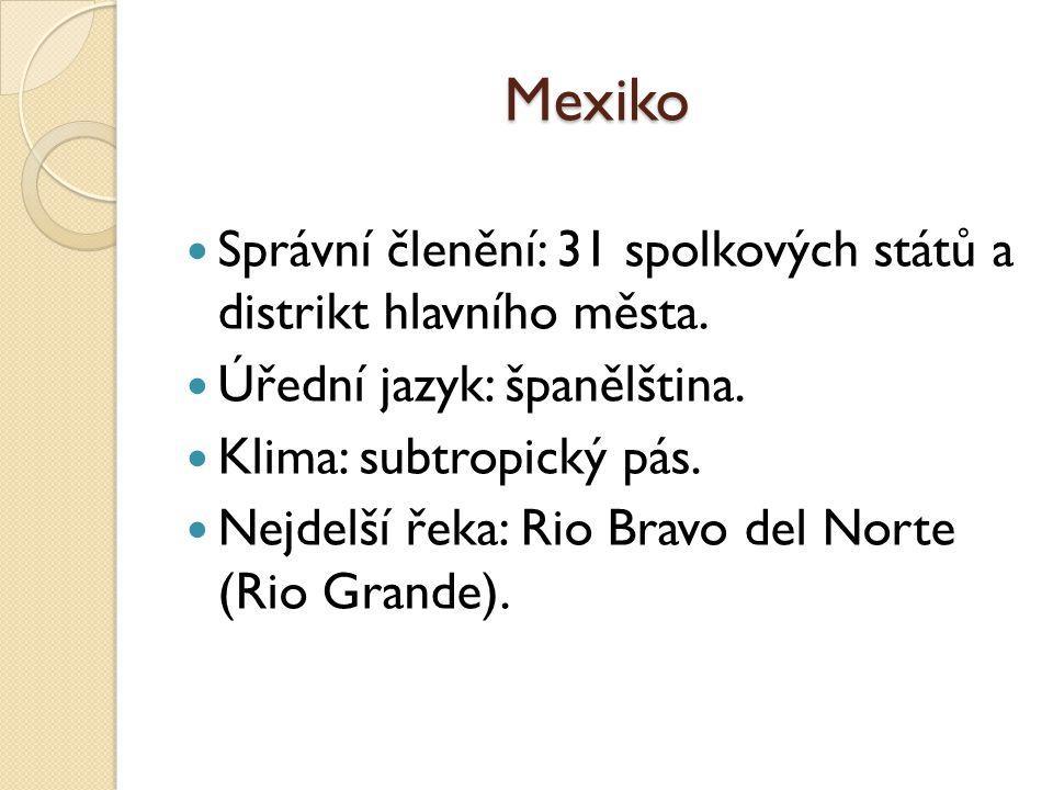 POVRCH A VODSTVO Pohoří: Sierra Madre Occidental, Sierra Madre Oriental.
