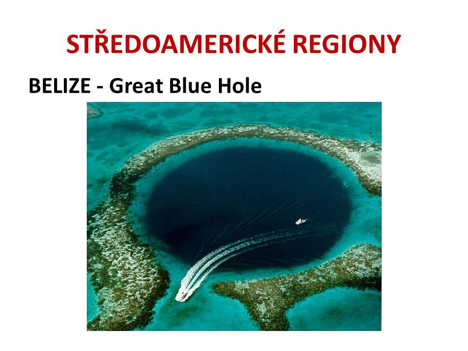 STŘEDOAMERICKÉ REGIONY BELIZE - Great Blue Hole