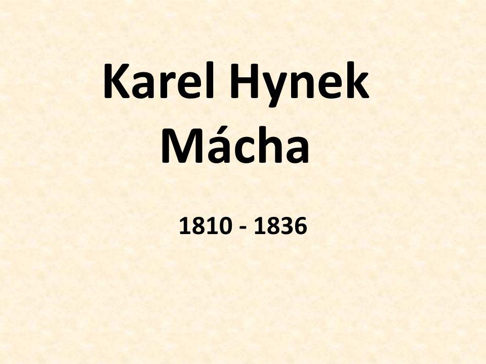 Život nejvýznamnější básník českého romantismu, nepochopen svými současníky (vyzdvižen až v 60.