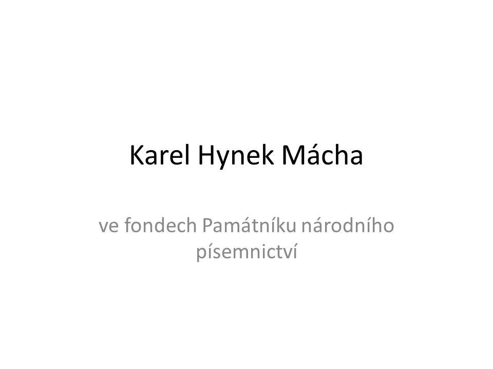 Karel Hynek Mácha ve fondech Památníku národního písemnictví