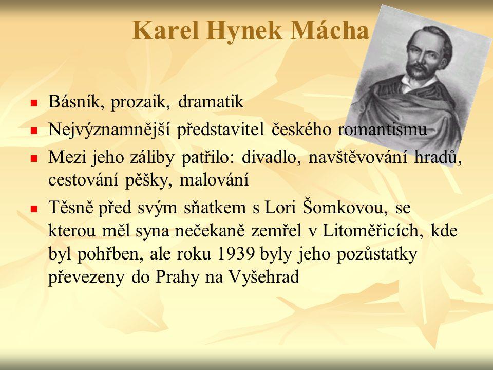 Máj Poprvé vyšel 23.dubna 1863 v počtu 600 výtisků Lyricko-epická báseň, ve které se objevuje básnictví, lyrika, epika i drama Skládá se ze 4 zpěvů a 2 intermezz čímž připomíná hudební skladbu Dílo je věnováno Hynku Kommovi – mnohováženému pánu na důkaz uctivosti neboť se zasloužil o vydání dnes již slavného Máje