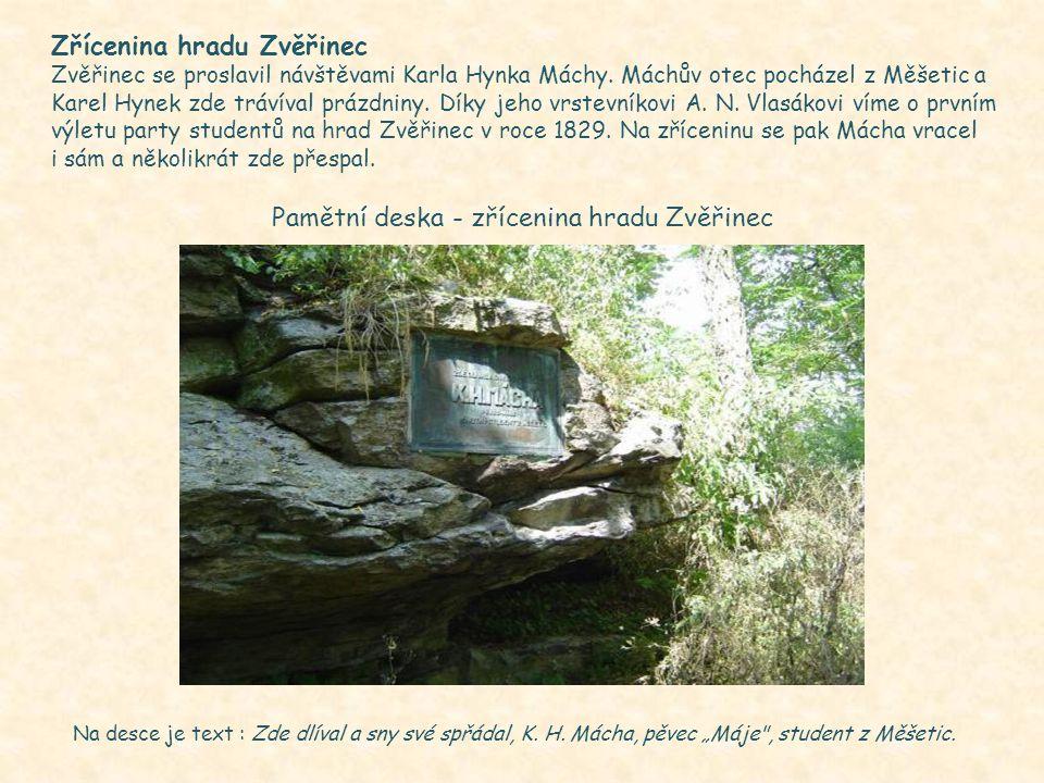 Mácha byl obdivuhodný cestovatel a Kokořínsko se stalo oblíbeným místem jeho toulek. Zdá se nesporné, že jej tento kraj inspiroval jak k napsání Máje,