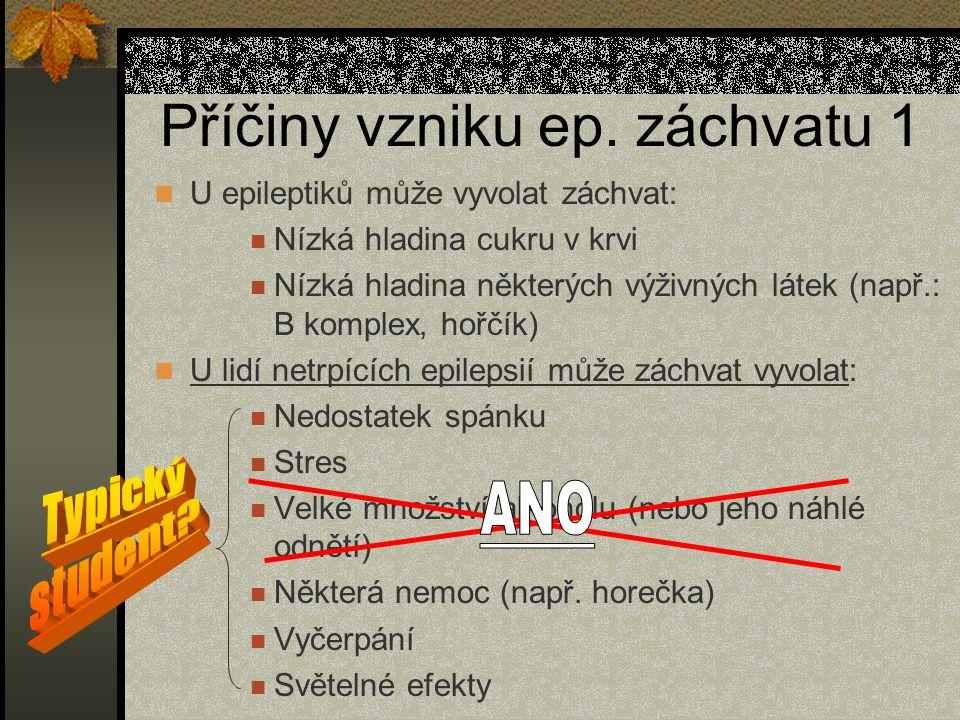 Příčiny vzniku ep.