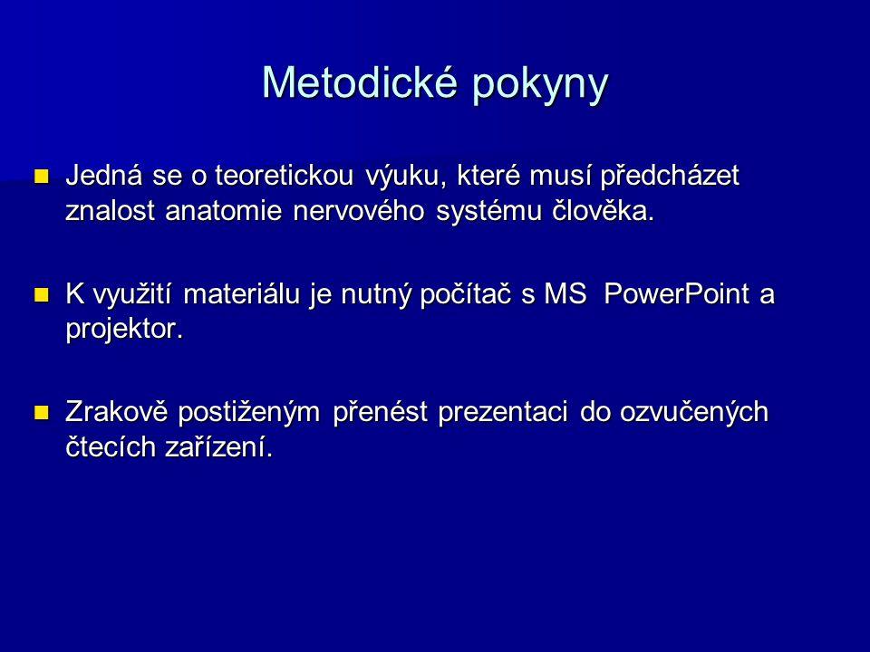 Zdroje PFEIFFER, Jan.Neurologie v rehabilitaci. Vyd.