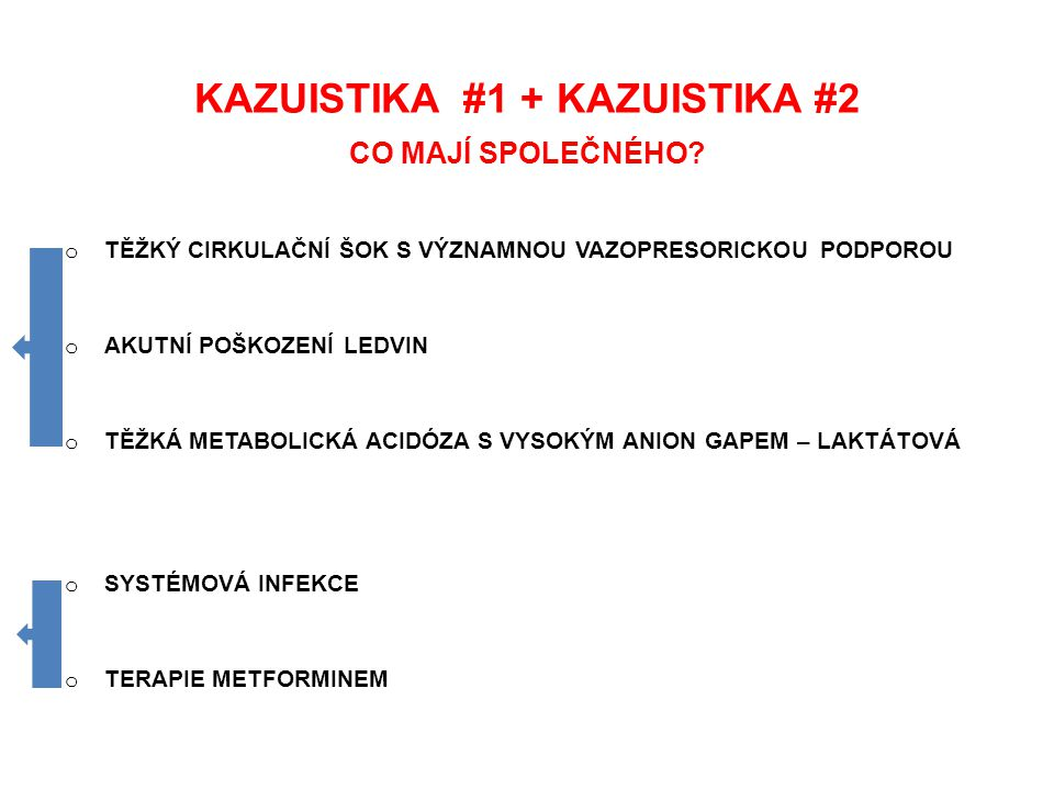 KAZUISTIKA #1 + KAZUISTIKA #2 JAKÁ JE PŘÍČINA.