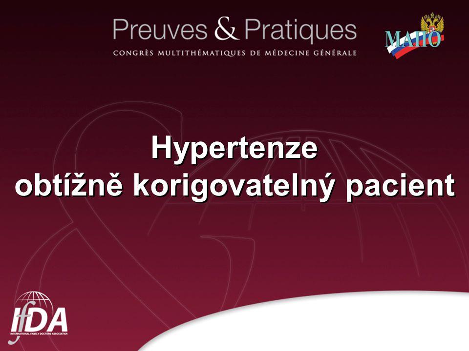 1 Hypertenze obtížně korigovatelný pacient
